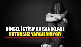 Cinsel istismar sanıkları tutuksuz yargılanıyor