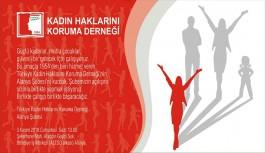 Türkiye Kadın Hakları Koruma Derneği Şubesi Alanya'da açılıyor