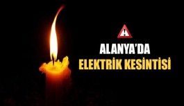 Alanya'da elektrik kesintisi