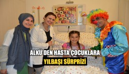 ALKÜ Hastanesi'nde çocuklara yılbaşı sürprizi