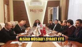 ALSİAD MÜSİAD'ı ziyaret etti