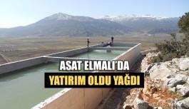 ASAT Elmalı'da yatırım oldu yağdı