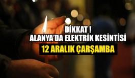 Dikkat ! Elektrik Kesintisi 12 Aralık Çarşamba