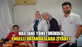 Hastane yönetiminden engelli vatandaşlara ziyaret
