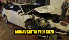 Manavgat'ta feci kaza