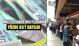 Milli Piyango biletlerinin yüzde 65'i...