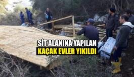 Sit alanına yapılan kaçak evler yıkıldı