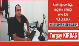 Turgay Kırbaş'tan yeni yıl mesajı