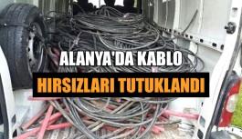 Alanya'da kablo hırsızları tutuklandı