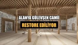 Alanya Gülevşen Camii restore ediliyor