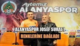Alanyaspor Josef Sural'ı renklerine bağladı