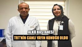 ALKÜ Hastanesi TRT'nin canlı yayın konuğu oldu