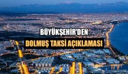 Büyükşehir'den dolmuş taksi açıklaması
