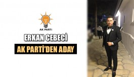 Erkan Cebeci AK Parti'den aday