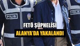 FETÖ şüphelisi Alanya'da yakalandı