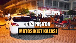 Gazipaşa'da motosiklet kazası