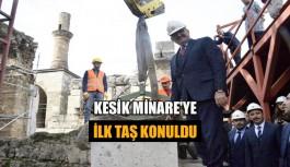 Kesik Minare'ye ilk taş konuldu