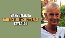 Mahmutlar'da İngiliz turist kayboldu