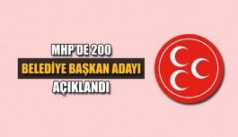 MHP'de 200 Belediye Başkan adayı açıklandı