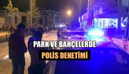 Park ve bahçelerde polis denetimi