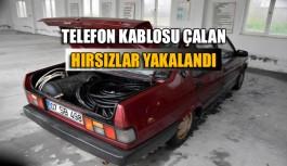 Telefon kablosu çalan hırsızlar yakalandı