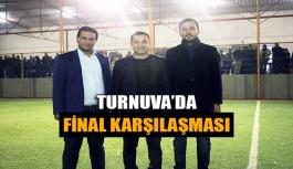 Turnuva'da final karşılaşması