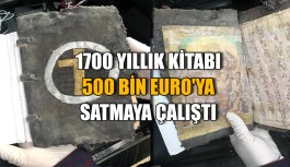 1700 yıllık kitabı 500 bin Euro'ya satmaya çalıştı