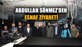 Abdullah Sönmez'den esnaf ziyareti