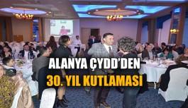 Alanya'da ÇYDD 30. yılını kutladı