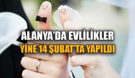 Alanya'da evlilikler yine 14 Şubat'ta yapıldı