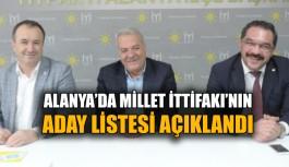 Alanya'da Millet İttifakı'nın aday listesi açıklandı