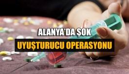 Alanya'da şok uyuşturucu operasyonu