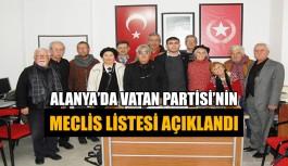 Alanya'da Vatan Partisi'nin meclis listesi açıklandı