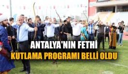 Antalya'nın fethi kutlama programı belli oldu