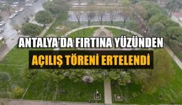 Antalya'da fırtına yüzünden tören ertelendi