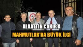 Çakır'a Mahmutlar'da büyük ilgi