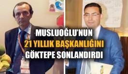 Musluoğlu'nun 21 yıllık başkanlığını...