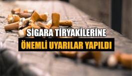 Sigara tiryakilerine önemli uyarılar yapıldı