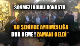 Abdullah Sönmez Atatürk Caddesi'nde sıkmadık el bırakmadı