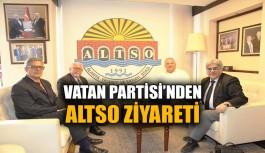 Vatan Partisi'nden ALTSO Ziyareti