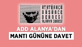 ADD Alanya'dan mantı gününe davet