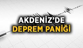 Akdeniz'de deprem paniği