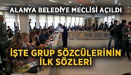 Alanya Belediye Meclisi açıldı! İşte grup sözcülerinin ilk sözleri