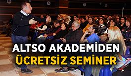 ALTSO Akademi'den ücretsiz seminer