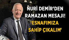 Demir'den Ramazan mesajı! Esnaflara sahip çıkalım