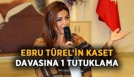 Ebru Türel'in ses kasedine bir tutuklama