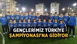 Gençlerimiz Türkiye Şampiyonası'na gidiyor