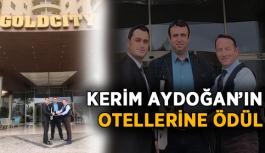Kerim Aydoğan'ın otelleri ödül aldı