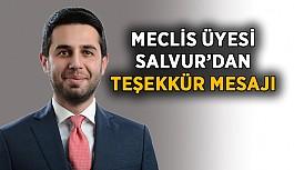 Meclis Üyesi Salvur'dan teşekkür mesajı