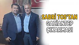 Sabri Tos'tan Gaziantep çıkarması